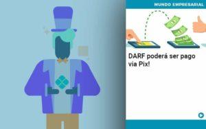 Darf Poderá Ser Pago Via Pix Organização Contábil Lawini - Contabilidade na Vila Andrade - SP | ASA Consultoria, Perícia e Contabilidade