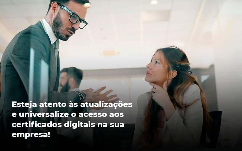 Quais Os Tipos De Certificados Digitais Organização Contábil Lawini - Contabilidade na Vila Andrade - SP   ASA Consultoria, Perícia e Contabilidade