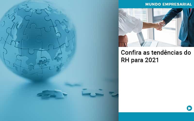 Confira As Tendencias Do Rh Para 2021 Organização Contábil Lawini - Contabilidade na Vila Andrade - SP | ASA Consultoria, Perícia e Contabilidade