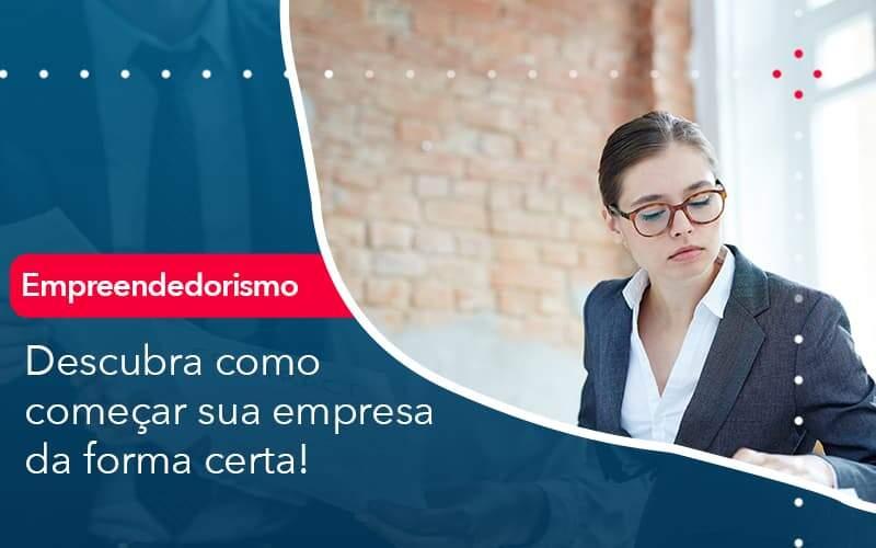 Descubra Como Comecar Sua Empresa Da Forma Certa Organização Contábil Lawini - Contabilidade na Vila Andrade - SP   ASA Consultoria, Perícia e Contabilidade